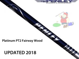 Penley Penley Platinum PT2 Fairway Wood Shaft